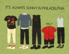 It's Always Sunny in Philadelphia outfits! :)