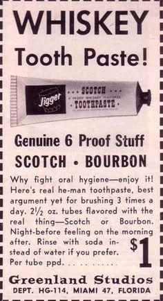 whiskey toothpaste