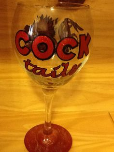 """Hand Painted South Carolina Gamecocks Wine Glass personalized with """"COCKtails"""" on Etsy, $23.95"""