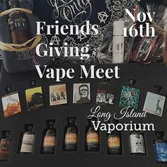 It\'s about Giving Back. Please join us for our Friends Giving Vape Meet on Sunday, Nov 16th. Drop by anytime between 11:00 am until 7pm.  Please bring a non-perishable food item to help support our Food Drive for Long Island Cares-The Harry Chapin Food Bank. Enjoy some food (will be eating and vape\'n all day long) and some great prizes, gifts, and raffles! We\'ll have a dollar donation raffle to win over $300 worth of e-juice(all proceeds go to LICares) and other great raffles