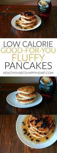 Low calorie, good-for-you fluffy pancakes. So easy to make…