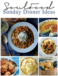 Sunday Dinner Ideas, inspired by comforting southern soul food