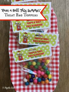 """""""Have a Ball"""" end of school year class gift; gumball printable treat bags toppers 