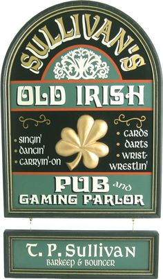 Old Irish Pub Sign | Custom Pub Signs | Irish Pub Decor