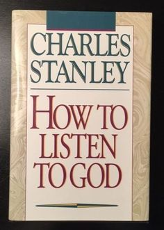 How to Listen to God by Charles F. Stanley Hardcover) for sale online Life Application Study Bible, Charles Stanley, Christian Quotes, Books To Read, Spirituality, Club, God, Reading, Ebay