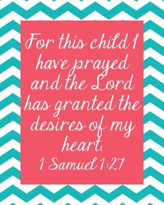 For this child I prayed Printable Chevron