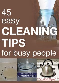 45 easy cleaning tips for busy people