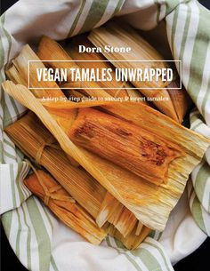 Vegan Tamales Unwrapped Ebook - Thyme & Love