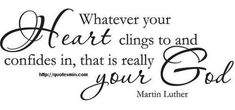 Quote by Martin Luther Christian Memes, Martin Luther, Famous Quotes, Faith, God, Sayings, Heart, Inspiration, Words