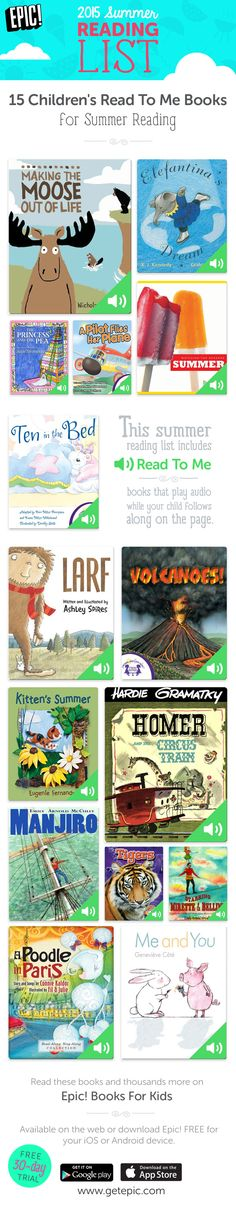 Check out 15 of our favorite summer Read To Me Picture Books! Read To Me books reads out loud to your child as he/she follows along! You can find these and thousands more on Epic! Books For Kids. This 2015 summer reading list includes hand-picked quality books that your children are sure to love. Bring magic alive with this summer reading list of fantastic Read To Me picture books! https://www.getepic.com