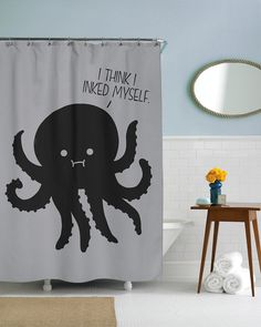 I Think I Inked Myself Shower Curtain | CrazyDog T-shirts