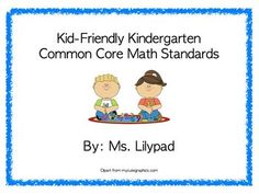 "Kid-Friendly ""I Can"" Statement Posters for ALL Kindergarten Math Common Core Standards - complete sets with blue border, green border, frog theme, apples theme, OR monkey theme"