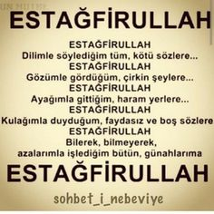 Estağfurullah Islamic Dua, Islamic Quotes, Allah Islam, My Prayer, Sufi, Meaningful Words, Quran, Cool Words, Qoutes