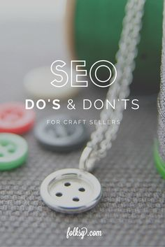 Tips for getting your products seen on Google and other search engines - SEO Advice for craft sellers