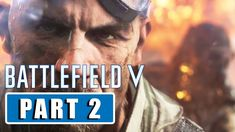 BATTLEFIELD 5 - Crossing lines | Walkthrough Gameplay Part 2 - [1080p HD... Crossing Lines, Battlefield 5, Flag, Facebook, Science, Flags