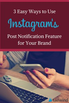 3 Easy Ways to Use Instagram's NEW Post Notification Feature for Your Brand or someone else's.