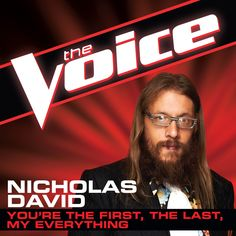 """Vote Nicholas David and download """"You're the First, the Last, My Everything"""" on iTunes! #TheVoice #Playoffs #TeamCeeLo"""