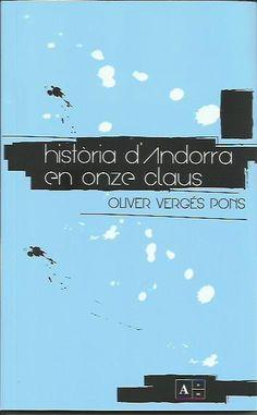 Història d'Andorra en onze claus / Oriol Vergés Pons. Anm Editors, 2016.