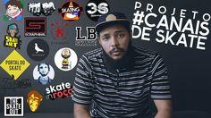 INDICANDO CANAIS DE SKATE - #CANAISDESKATE