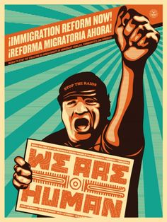 Shepard Fairey - Stop the Deportations! Stop the attacks on Immigrants now!