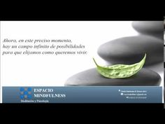 Meditación Mindfulness / Atención Plena 15 min (Espacio Mindfulness) - YouTube
