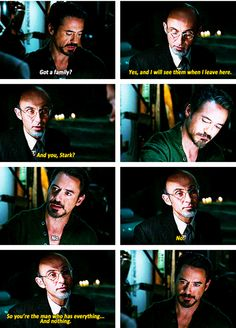 """Iron Man- This scene, once you watch it again, the things that doctor says in this moment are completely heartbreaking. """"I will see them when I leave here."""" We all knew what he meant the second time around."""