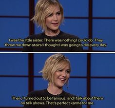 Or how the tables have really turned in her personal life. | 31 Reasons Jennifer Lawrence Reigned Supreme Once Again In 2014