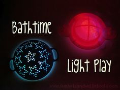 Bath time light play with glow sticks and colanders.  The boys would love this!