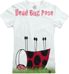 Ladybug Dead Bug Yoga Pose by #OneArtsyMomma  Men's and Women's T-Shirts.