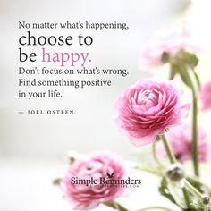 Choose to be happy by Joel Osteen