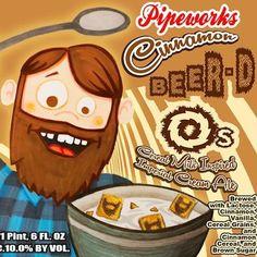 Cerveja Pipeworks Cinnamon, estilo Spice/Herb/Vegetable Beer, produzida por Pipeworks Brewing, Estados Unidos. 10% ABV de álcool.