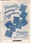 "Novelty Weaving Suggestions ""Jiffy-Loom pattern, Original Ideas."" Glendale, California: Calcraft Corporation, 1937."