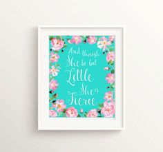 Hey, I found this really awesome Etsy listing at https://www.etsy.com/listing/292930183/though-she-be-but-little-she-is-fierce