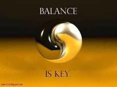 Balance is Key