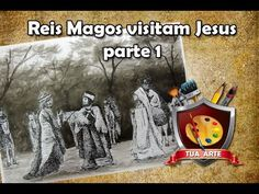 07 - Os Reis Magos visitam Jesus parte 01