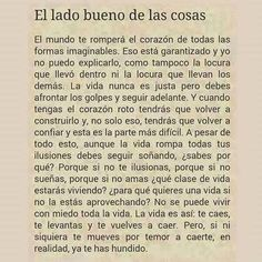 Best Inspirational Quotes About Life QUOTATION – Image : Quotes Of the day – Life Quote El lado bueno de las cosas… Sharing is Caring – Keep QuotesDaily up, share this quote ! The Words, More Than Words, Book Quotes, Words Quotes, Me Quotes, Sayings, Spanish Quotes, Quotes To Live By, Favorite Quotes