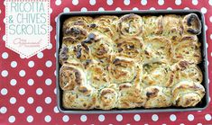 Ricotta and Chives Scrolls ~ The Organised Housewife