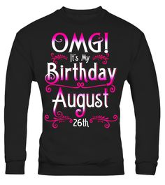 """# OMG! It's My Birthday August 23rd T-Shirt Born In August .  Special Offer, not available in shops      Comes in a variety of styles and colours      Buy yours now before it is too late!      Secured payment via Visa / Mastercard / Amex / PayPal      How to place an order            Choose the model from the drop-down menu      Click on """"Buy it now""""      Choose the size and the quantity      Add your delivery address and bank details      And that's it!      Tags: Queens and kings born on…"""