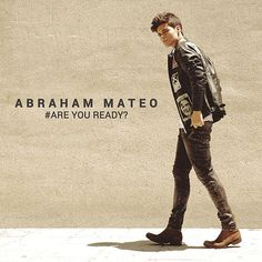 Abraham Mateo: are you ready? - 2015.