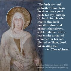 Little Plant of St. Francis: St. Clare of Assisi Quote