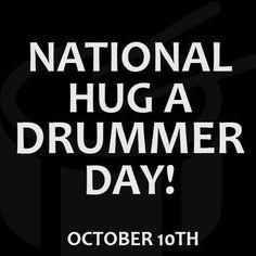National Hug a Drummer Day!