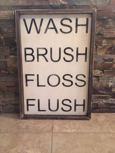 Wash Brush Floss Flush Wooden Rustic Sign