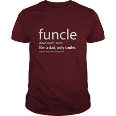 Funcle Definition T-shirt - Gift for the Best Uncle #gift #ideas #Popular #Everything #Videos #Shop #Animals #pets #Architecture #Art #Cars #motorcycles #Celebrities #DIY #crafts #Design #Education #Entertainment #Food #drink #Gardening #Geek #Hair #beauty #Health #fitness #History #Holidays #events #Home decor #Humor #Illustrations #posters #Kids #parenting #Men #Outdoors #Photography #Products #Quotes #Science #nature #Sports #Tattoos #Technology #Travel #Weddings #Women