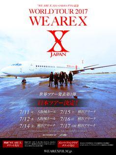 X JAPAN ワールドツアー日本公演のチケット先行受付詳細を発表 #XJAPAN #WEAREX
