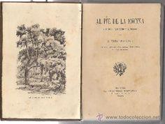 Al Pie de la Encina. Historias Tradiciones y Recuerdos. Victor Balaguer. El progreso Edit. 1893.  1ª