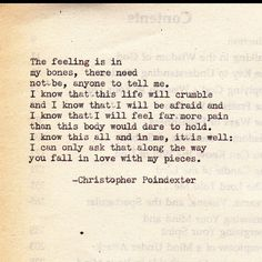 Crumble life; I will fall in love with your pieces poem #2 #poetry #poem #art #artist #love #romance #sorrow #vintage #typewriter #inspire #inspiration. #words #write #english #literature