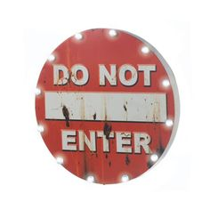 DO NOT ENTER LIGHT UP SIGN