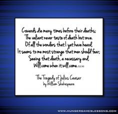 Cowards Die Many Times Before Their Deaths Analysis Essay - image 6