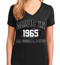 Birthday Tees For all birthyear in 1965 V Neck T Shirt Quality tagless V Necks Made just for you! Made in USA Fast Shipping! In Stock. Can Ship Today..Get your today. http://smartteeshirt.com/as113/