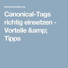 Canonical-Tags richtig einsetzen - Vorteile & Tipps
